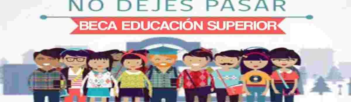 NOMINA BENEFICIARIOS BECA DE EDUCACIÓN SUPERIOR